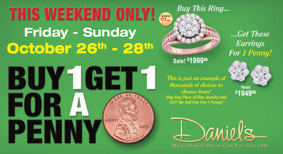 This Weekend Only at Daniel's Jewelers
