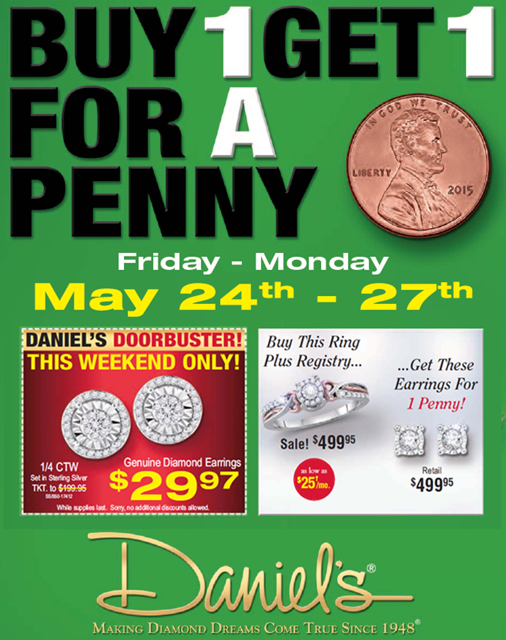 Buy 1, Get 1 for a Penny at Daniel's Jewelers