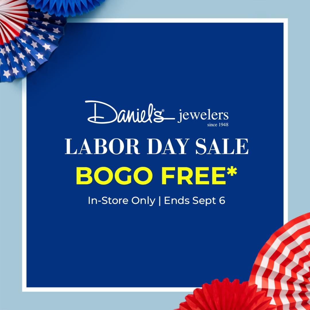 Daniel's Jewelers Labor Day Sale!